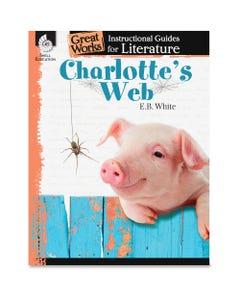 Shell Education Education Charlotte's Web Guide Book Printed Book by E.B. White - Shell Educational Publishing Publication - Book - Grade 3-5